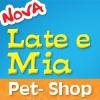 Nova Late e Mia Pet Shop em São Bernardo