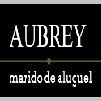 Aubrey Marido de Aluguel | Tudo in Casa