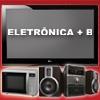 Eletrônica +B  Assistência Técnica | Tudo in Casa