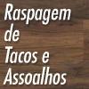 Aparecido Raspador de Tacos e Assoalhos